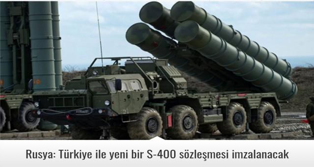 Rusya: Türkiye ile yeni bir S-400 sözleşmesi imzalanacak