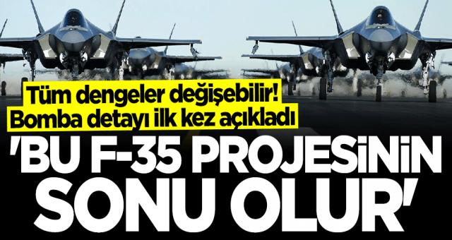 F-35 lerin sonu olup onları çöpe atacak proje