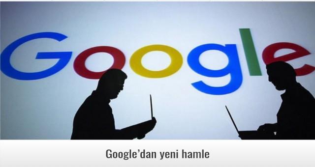 Google'dan yeni hamle