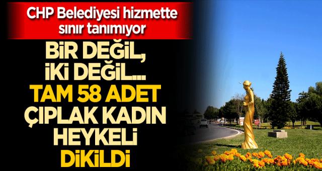 CHP hizmette kendi rekorunu kırdı Tam 58 tane çıplak kadın heykeli yaparak sınırsız hizmet sundu