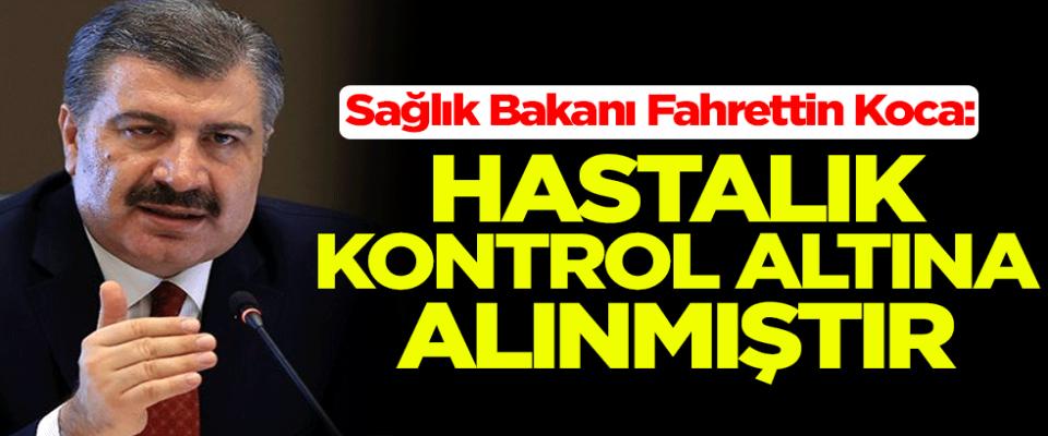Sağlık Bakanı Fahrettin Koca'dan koronavirüsa açıklaması: