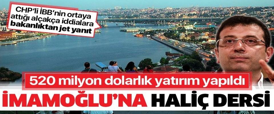 CHP'li Ekrem İmamoğlu'na Haliç dersi: 520 milyon dolarlık yatırım yapıldı