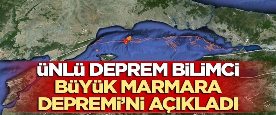 Ünlü deprem bilimci, Büyük Marmara Depremi'ni açıkladı