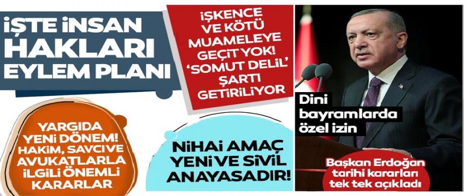 Son dakika: Başkan Erdoğan açıkladı! İşte 11 maddelik İnsan Hakları Eylem planı