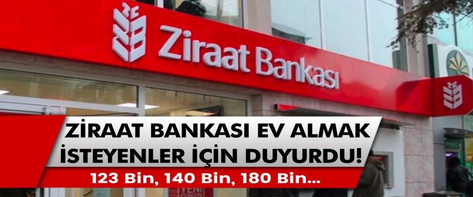 Ziraat Bankası'ndan ev almak isteyenler için müjde: 123 bin, 140 bin ve 180 bin olarak açıklama…
