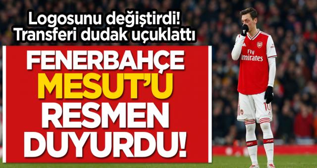 Fenerbahçe Mesut Özil'i resmen duyurdu! Transfer dudak uçuklattı