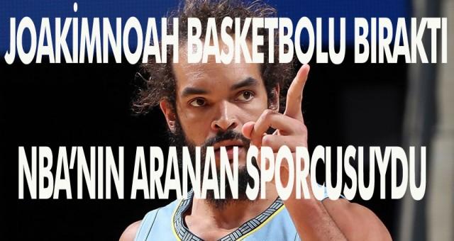 JoakimNoah Basketbolu Bıraktı!